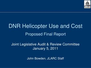 DNR Helicopter Use and Cost  Proposed Final Report