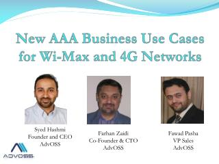 New  AAA  Business Use Cases for Wi-Max and  4G  Networks