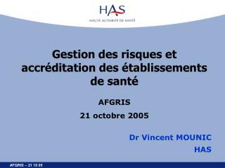 Gestion des risques et  accréditation des établissements de santé