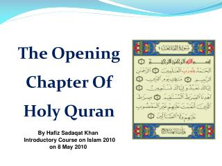 The Opening Chapter Of  Holy Quran