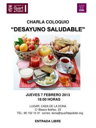 """CHARLA COLOQUIO """"DESAYUNO SALUDABLE"""""""