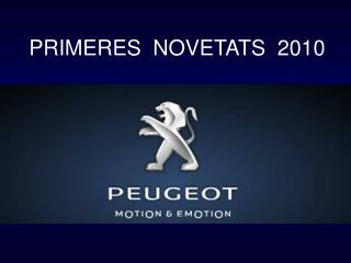 PRIMERES  NOVETATS  2010