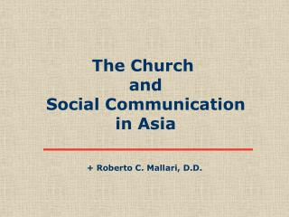The Church  and Social Communication in Asia
