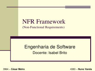 NFR Framework (Non-Functional Requirements)