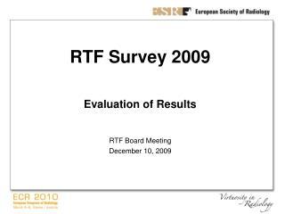 RTF Survey 2009