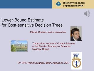 Lower-Bound Estimate  for Cost-sensitive Decision Trees