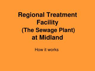 Regional Treatment Facility (The Sewage Plant) at Midland