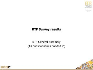 RTF Survey results
