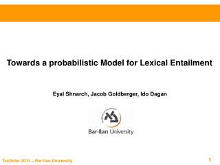 Towards a probabilistic Model for Lexical Entailment