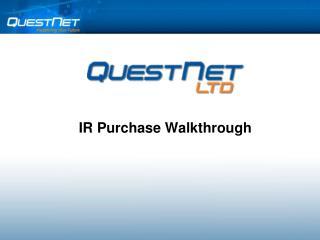 IR Purchase Walkthrough