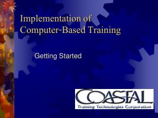 Implementation of  Computer-Based Training
