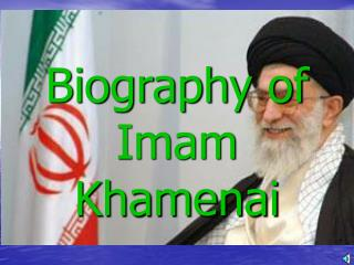 Biography of Imam Khamenai