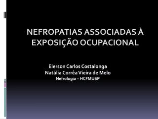 NEFROPATIAS ASSOCIADAS À EXPOSIÇÃO OCUPACIONAL