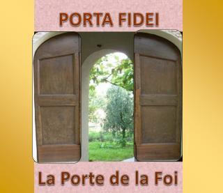 «La porte de la foi» (cf.  Ac  14, 27) qui introduit à la vie de communion