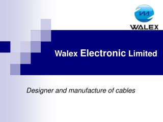Walex  Electronic  Limited
