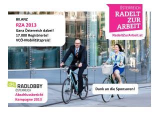 BILANZ RZA 2013 Ganz Österreich dabei! 17.000 Registrierte! VCÖ-Mobilitätspreis!