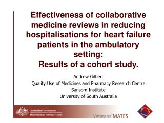 Andrew Gilbert Quality Use of Medicines and Pharmacy Research Centre Sansom Institute