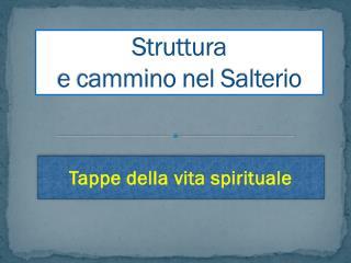 Struttura  e cammino nel Salterio