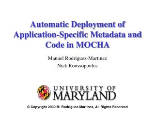 Automatic Deployment of Application-Specific Metadata and Code in MOCHA