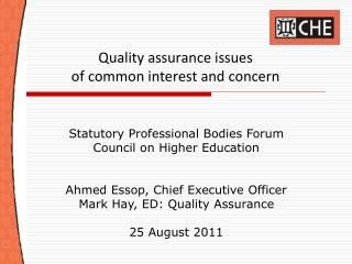 Quality assurance issues  of common interest and concern