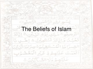 The Beliefs of Islam