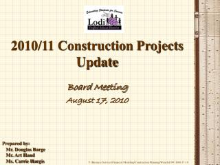 2010/11 Construction Projects Update