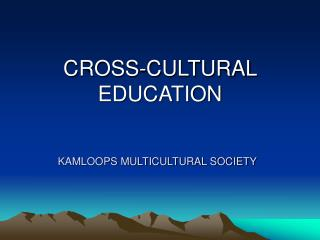 KAMLOOPS MULTICULTURAL SOCIETY