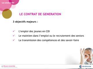 3 objectifs majeurs : L'emploi des jeunes en CDI