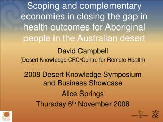 David Campbell (Desert Knowledge CRC/Centre for Remote Health)