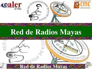 Red de Radios Mayas