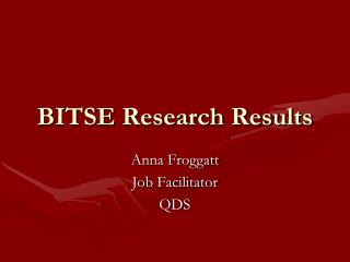BITSE Research Results
