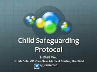 Child Safeguarding Protocol