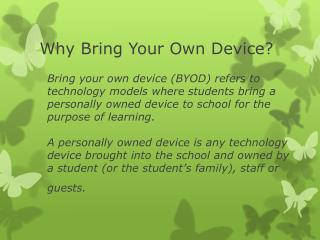 Why Bring Your Own Device?
