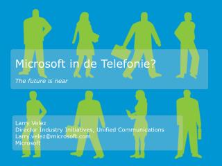 Microsoft in de  Telefonie ?