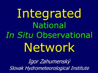 Integrated National  In Situ  Observational Network
