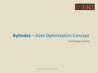 Bytindex  – Data Optimization Concept