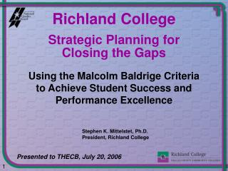Strategic Planning for  Closing the Gaps