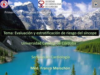 Primer Curso Trienal de Formación y Actualización de Postgrado en Medicina Interna