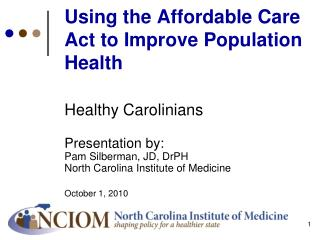 Using the Affordable Care Act to Improve Population Health