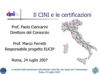 Il CINI e le certificazioni