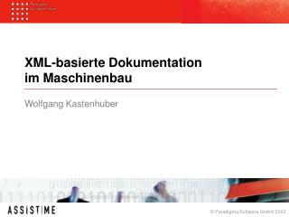 XML-basierte Dokumentation  im Maschinenbau