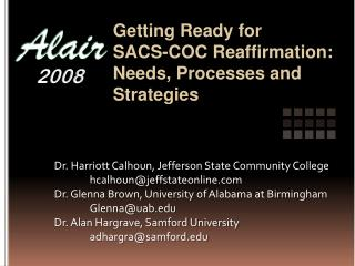 Getting Ready for SACS-COC Reaffirmation: Needs, Processes and Strategies