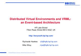 Distributed Virtual Environments and VRML:  an Event-based Architecture