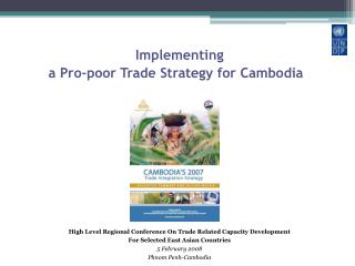 Implementing  a Pro-poor Trade Strategy for Cambodia