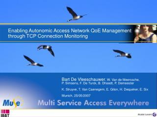 Enabling Autonomic Access Network QoE Management through TCP Connection Monitoring