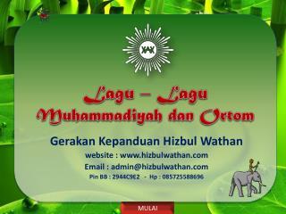 Lagu  –  Lagu Muhammadiyah dan Ortom
