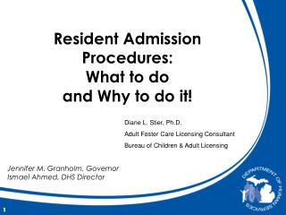 Resident Admission Procedures: What to do and Why to do it
