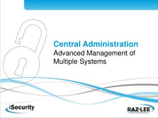Central Administration Advanced Management of Multiple Systems