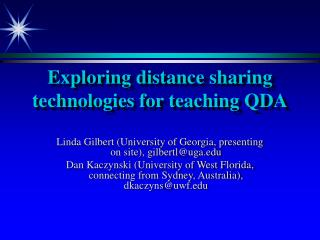 Exploring distance sharing technologies for teaching QDA