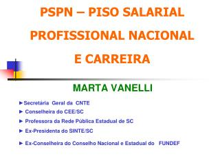PSPN – PISO SALARIAL  PROFISSIONAL NACIONAL  E CARREIRA